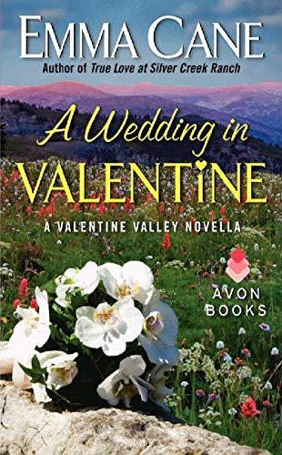 9780062264664: A Wedding in Valentine: A Valentine Valley Novella