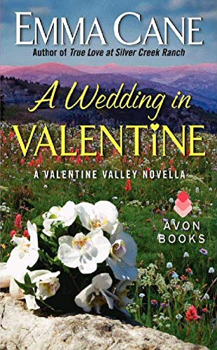 9780062264664: A Wedding in Valentine: A Valentine Valley Novella