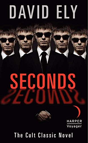 Seconds (Paperback): David Ely