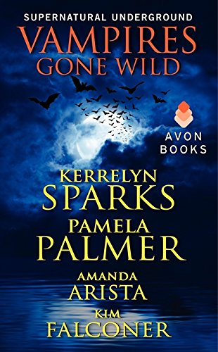 9780062264985: Vampires Gone Wild (Supernatural Underground) (A Love at Stake Novella)