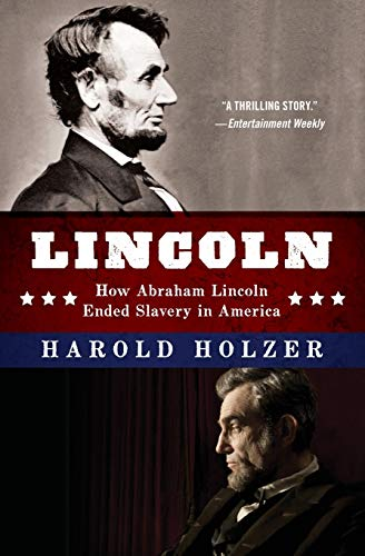 9780062265111: Lincoln: How Abraham Lincoln Ended Slavery in America: A Companion Book for Young Readers to the Steven Spielberg Film