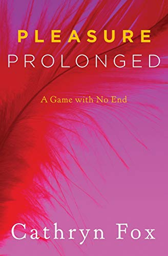 9780062265609: Pleasure Prolonged (Pleasure Games Trilogy)