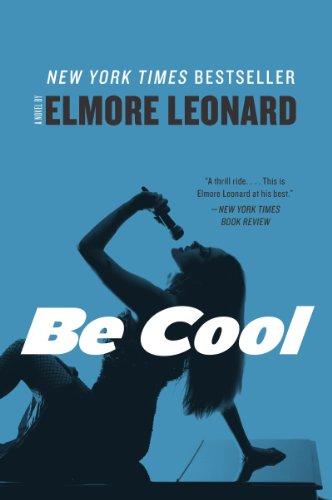 9780062265999: Be Cool: A Novel