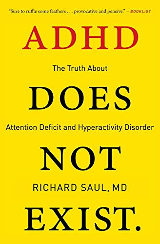9780062266743: ADHD Does Not Exist: The Truth About Attention Deficit and Hyperactivity Disorder