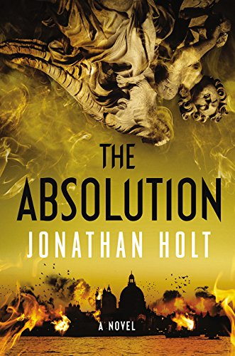 The Absolution (Hardcover): Jonathan Holt