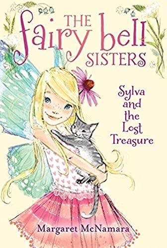 Sylva and the Lost Treasure (Fairy Bell Sisters): McNamara, Margaret
