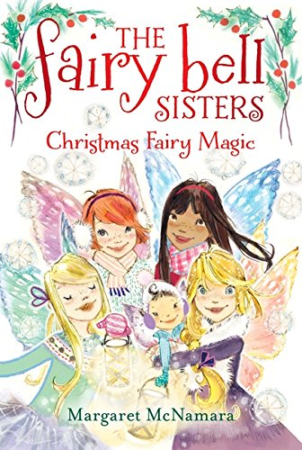 9780062267238: The Fairy Bell Sisters #6: Christmas Fairy Magic