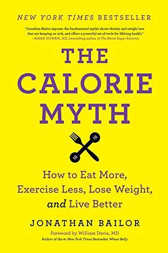9780062267344: Calorie Myth