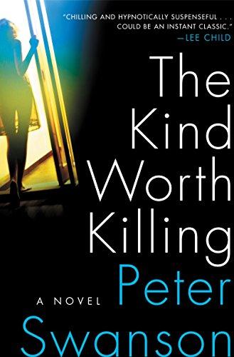 9780062267528: The Kind Worth Killing: A Novel