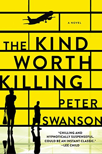 9780062267535: The Kind Worth Killing: A Novel