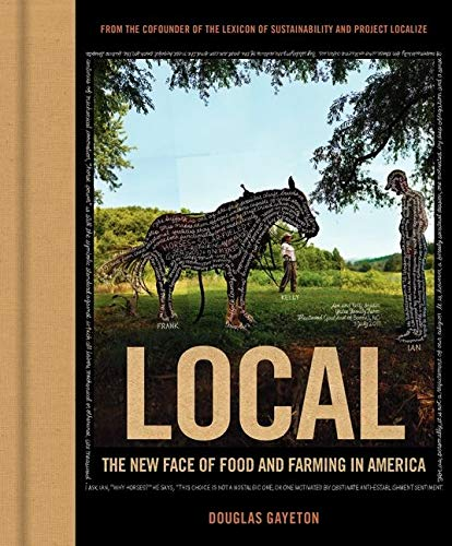 9780062267634: Local: The New Face of Food and Farming in America