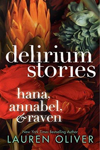 9780062267788: Delirium Stories: Hana, Annabel, and Raven (Delirium Trilogy)