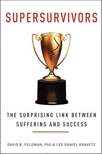 9780062267856: Supersurvivors: The Surprising Link Between Suffering and Success