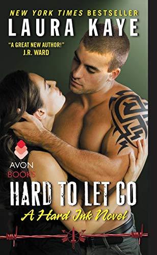 9780062267948: Hard to Let Go: A Hard Ink Novel