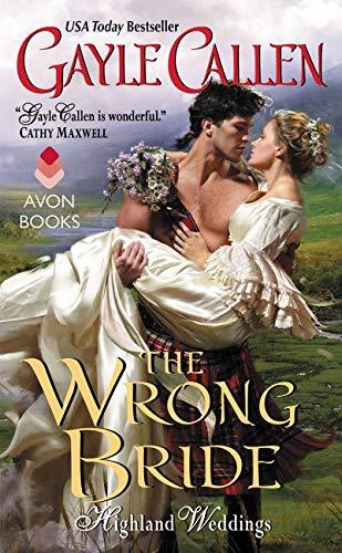 9780062267986: The Wrong Bride: Highland Weddings