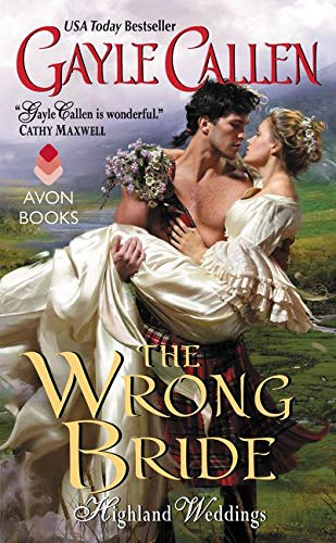 9780062267986: The Wrong Bride: Highland Weddings
