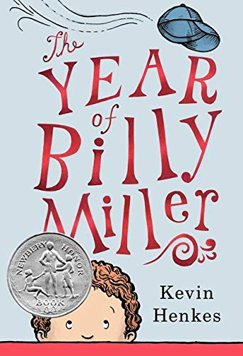 The Year of Billy Miller: Henkes, Kevin