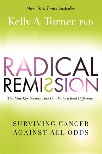 9780062268754: Radical Remission: Surviving Cancer Against All Odds
