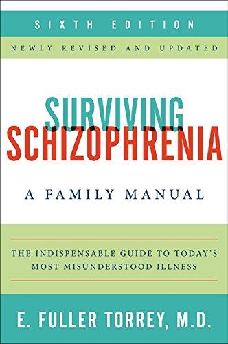 9780062268853: Surviving Schizophrenia: A Family Manual