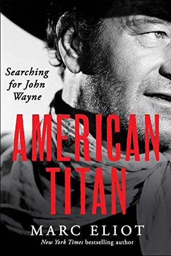 9780062269003: American Titan: Searching for John Wayne