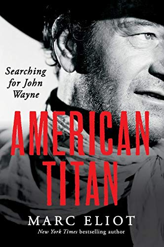 9780062269027: American Titan: Searching for John Wayne