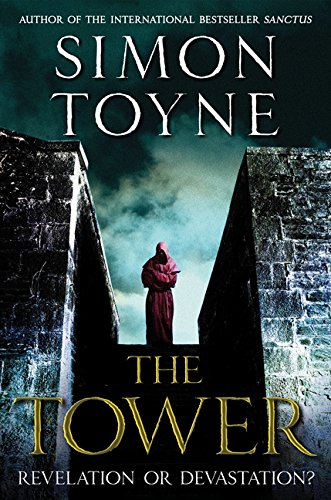 9780062269386: The Tower (The Sanctus Trilogy)