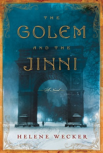 9780062269416: The Golem and the Jinni: A Novel