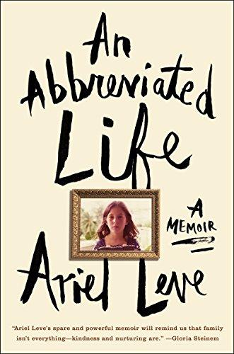 9780062269454: An Abbreviated Life: A Memoir
