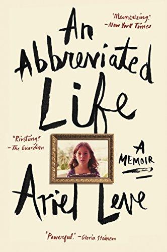 9780062269461: An Abbreviated Life: A Memoir