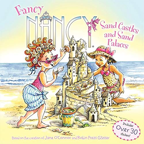 9780062269546: Fancy Nancy: Sand Castles and Sand Palaces