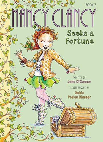 9780062269706: Fancy Nancy: Nancy Clancy Seeks a Fortune