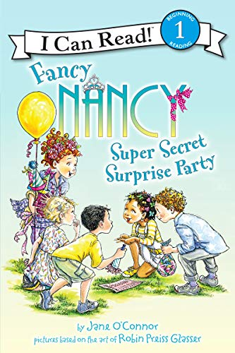 9780062269782: Fancy Nancy: Super Secret Surprise Party (I Can Read Level 1)