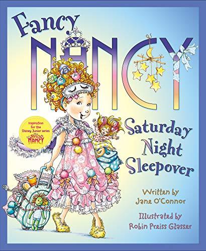 9780062269850: Fancy Nancy: Saturday Night Sleepover