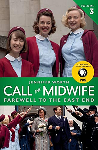9780062270061: Call the Midwife: Farewell to the East End