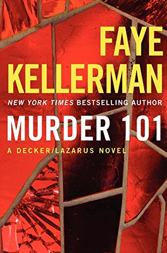 9780062270184: Murder 101: A Decker/Lazarus Novel (Decker/Lazarus Novels)