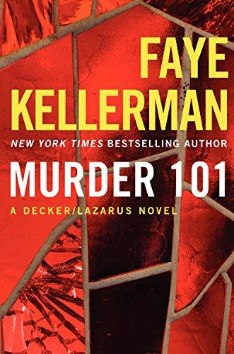 9780062270184: Murder 101: A Decker/Lazarus Novel (Decker/Lazarus Novels)