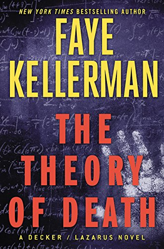 9780062270214: The Theory of Death: A Decker/Lazarus Novel (Decker/Lazarus Novels)