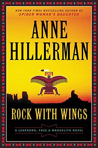 9780062270511: Rock with Wings (A Leaphorn, Chee & Manuelito Novel)