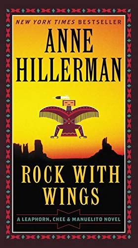 9780062270528: Rock with Wings (A Leaphorn, Chee & Manuelito Novel)