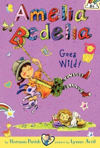 9780062270580: Amelia Bedelia Goes Wild!