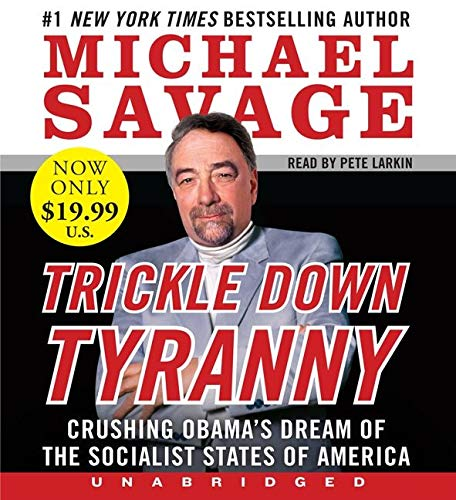 9780062270696: Trickle Down Tyranny Low Price Cd: Crushing Obama's Dreams of a Socialist America