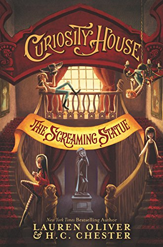 9780062270849: Curiosity House: The Screaming Statue