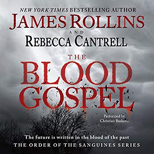 9780062270955: The Blood Gospel: The Order of the Sanguines Series