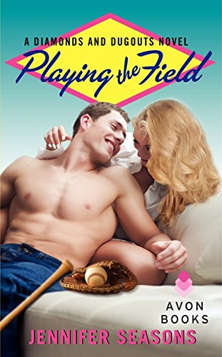9780062271471: Playing the Field: A Diamonds and Dugouts Novel