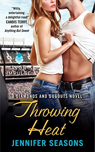 9780062271495: Throwing Heat: A Diamonds and Dugouts Novel