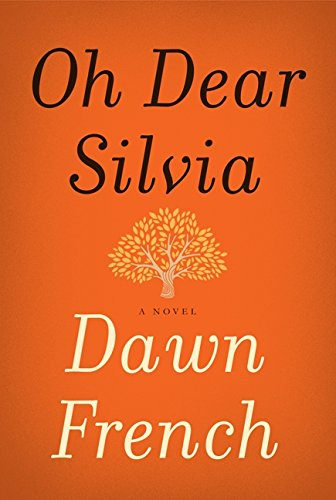 9780062271815: Oh Dear Silvia: A Novel