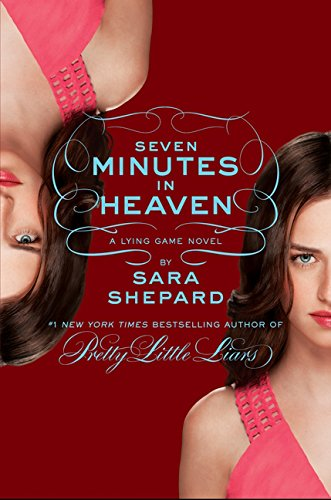9780062272386: The Lying Game #6: Seven Minutes in Heaven
