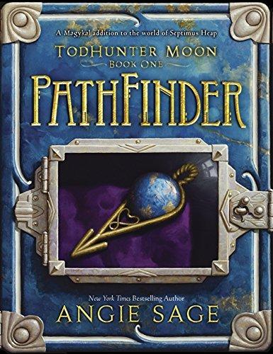Pathfinder (Septimus Heap: Todhunter Moon): Sage, Angie