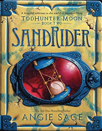 9780062272492: TodHunter Moon, Book Two: SandRider (World of Septimus Heap)