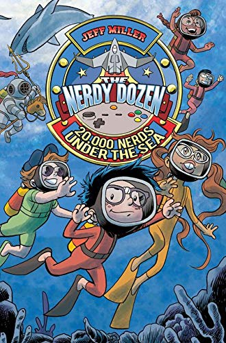 9780062272683: The Nerdy Dozen #3: 20,000 Nerds Under the Sea
